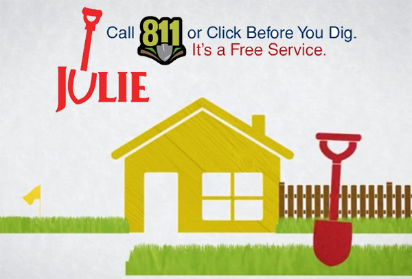 Call JULIE in Illinois before digging